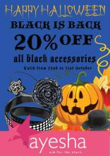 Halloween Offer - Black is Back, 20% off on all black accessories from 22 to 31 October 2012 at Ayesha Accessories Pune. Funk up your wardrobe this halloween with all-black accessories by Ayesha !