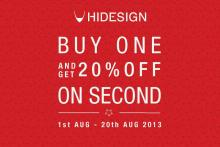 HIDESIGN End of Season Sale - Buy One Get 20% off on Second from 1 to 20 August 2013