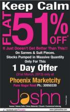 flat 51% off Sale, Jashn,  fresh stock of sarees and fresh suit pieces, Phoenix Market City, Viman Nagar, Pune, 31 March 2013