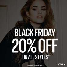 ONLY Black Friday - 20% off on all styles on 27 November 2015