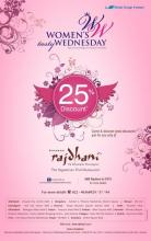 Women's Wednesday at Rajdhani at Phoenix Marketcity! All you beautiful ladies can enjoy 25% discount!