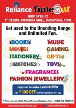 Reliance TimeOut, Amanora Town Centre, Launch Offer