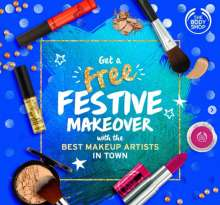 Get a Free Festive Makeover with the best Makeup Artists in Town  The Body Shop  Offer valid until 31st October 2019