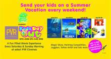 PVR Cinemas brings fun filled weekends for the whole family with Kids Day Out